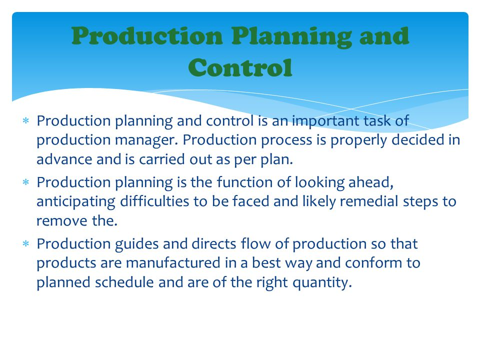 proper procedures for production schedules and